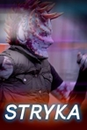Watch Stryka Online for Free