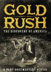 Watch Gold Rush: The Discovery of America Online for Free
