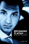 Watch Becoming Zlatan Online for Free