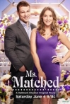 Watch Ms. Matched Online for Free