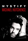 Watch Mystify: Michael Hutchence Online for Free