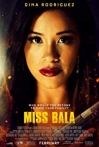 Watch Miss Bala Online for Free