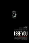 Watch I See You Online for Free