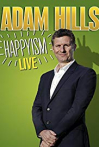 Watch Adam Hills: Happyism Live Online for Free