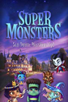 Watch Super Monsters Online for Free