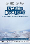 Watch Northern Disco Lights Online for Free
