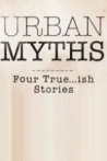 Watch Urban Myths Online for Free