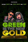 Watch Green Is the New Gold Online for Free