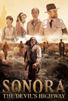 Watch Sonora, the Devil's Highway Online for Free