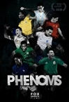 Watch Phenoms Online for Free