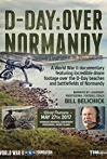 Watch D-Day: Over Normandy Narrated by Bill Belichick Online for Free