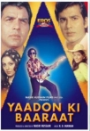 Watch Yaadon Ki Baaraat Online for Free