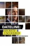 Watch Dateline: Secrets Uncovered Online for Free