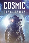 Watch Cosmic Disclosure Online for Free