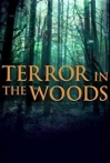 Watch Terror in the Woods Online for Free