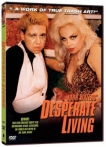 Watch Desperate Living Online for Free