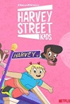 Watch Harvey Street Kids Online for Free