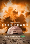 Watch Fyre Fraud Online for Free