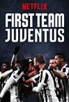 Watch First Team: Juventus Online for Free