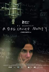 Watch A Dog Called Money Online for Free