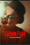 Watch Clown Fear Online for Free