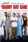 Watch Grand-Daddy Day Care Online for Free