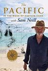 Watch The Pacific: In the Wake of Captain Cook with Sam Neill Online for Free