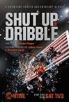Watch Shut Up and Dribble Online for Free