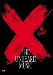 Watch X The Unheard Music Online for Free