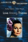 Watch Love Among Thieves Online for Free
