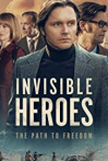 Watch Invisible Heroes Online for Free