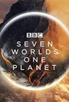Watch Seven Worlds, One Planet Online for Free