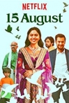 Watch 15 August Online for Free